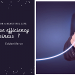 How to increase the efficiency of finance, busines?